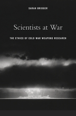 Cover: Scientists at War: The Ethics of Cold War Weapons Research