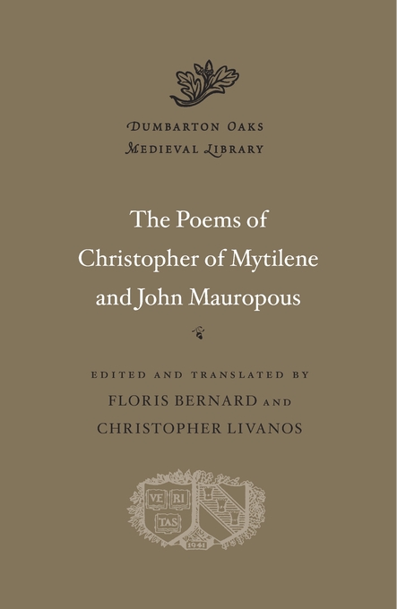 Cover: Poems of Christopher of Mytilene and John Mauropous, from Harvard University Press