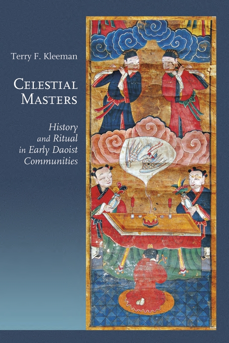 Cover: Celestial Masters: History and Ritual in Early Daoist Communities, from Harvard University Press