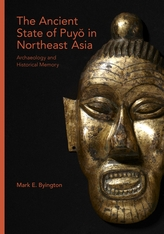 Cover: The Ancient State of Puyŏ in Northeast Asia in HARDCOVER