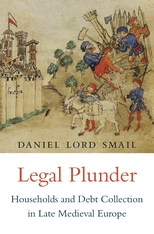 Cover: Legal Plunder: Households and Debt Collection in Late Medieval Europe