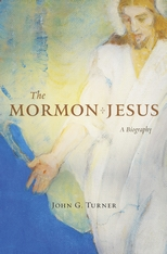 Cover: The Mormon Jesus: A Biography