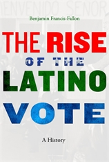 Cover: The Rise of the Latino Vote: A History