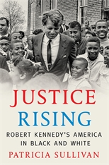 Cover: Justice Rising: Robert Kennedy's America in Black and White