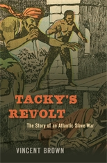 Cover: Tacky's Revolt: The Story of an Atlantic Slave War