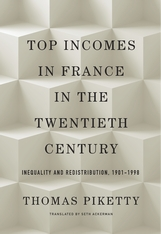 Cover: Top Incomes in France in the Twentieth Century: Inequality and Redistribution, 1901–1998