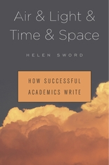 Cover: Air & Light & Time & Space: How Successful Academics Write