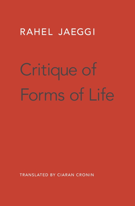 Cover: Critique of Forms of Life, from Harvard University Press