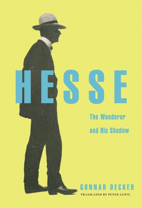 Cover: Hesse: The Wanderer and His Shadow, from Harvard University Press