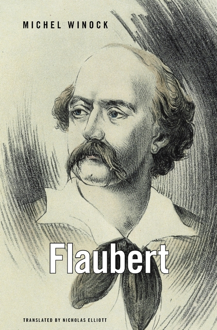 Cover: Flaubert, from Harvard University Press