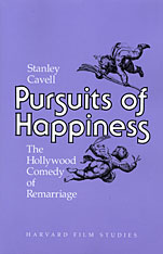 Cover: Pursuits of Happiness: The Hollywood Comedy of Remarriage