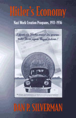 Cover: Hitler's Economy: Nazi Work Creation Programs, 1933–1936