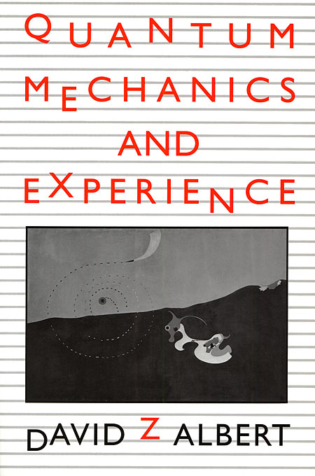 Cover: Quantum Mechanics and Experience, from Harvard University Press