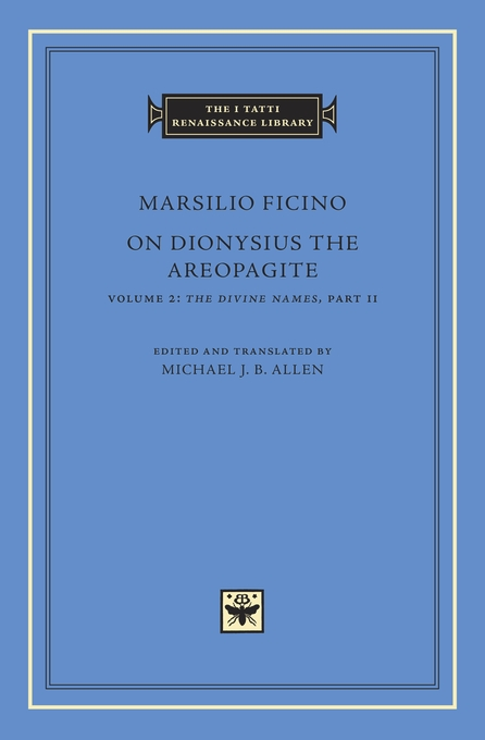Cover: On Dionysius the Areopagite, Volume 2: The Divine Names, Part II, from Harvard University Press