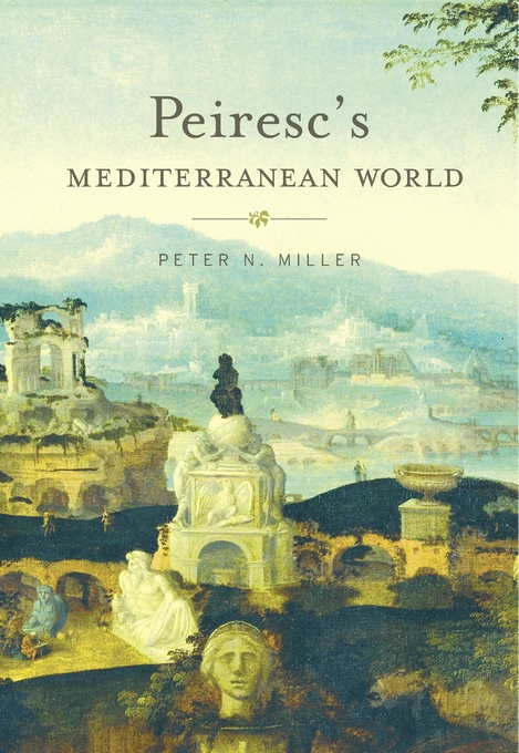 Cover: Peiresc's Mediterranean World