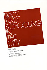 Cover: Race and Schooling in the City