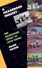 Cover: A Hazardous Inquiry: The <i>Rashomon</i> Effect at Love Canal