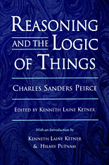 Cover: Reasoning and the Logic of Things: The Cambridge Conferences Lectures of 1898