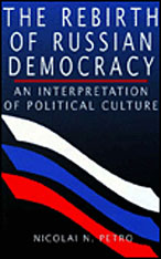 Cover: The Rebirth of Russian Democracy in PAPERBACK