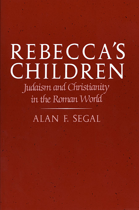 Cover: Rebecca's Children: Judaism and Christianity in the Roman World, from Harvard University Press
