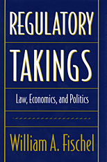 Cover: Regulatory Takings: Law, Economics, and Politics
