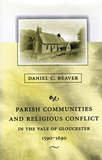 Cover: Parish Communities and Religious Conflict in the Vale of Gloucester, 1590–1690