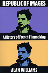 Cover: Republic of Images: A History of French Filmmaking