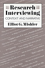 Cover: Research Interviewing: Context and Narrative
