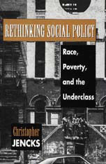 Cover: Rethinking Social Policy: Race, Poverty, and the Underclass