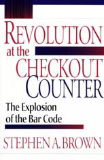 Cover: Revolution at the Checkout Counter: The Explosion of the Bar Code