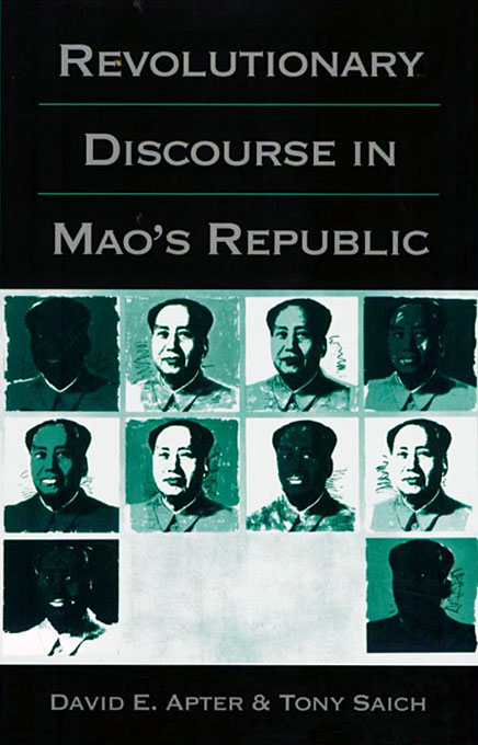 Cover: Revolutionary Discourse in Mao's Republic, from Harvard University Press