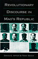 Cover: Revolutionary Discourse in Mao's Republic in PAPERBACK
