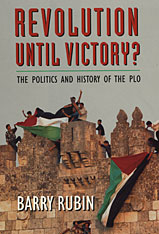 Cover: Revolution Until Victory?: The Politics and History of the PLO
