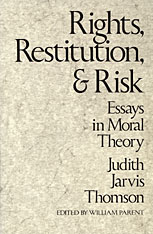 Cover: Rights, Restitution, and Risk: Essays in Moral Theory