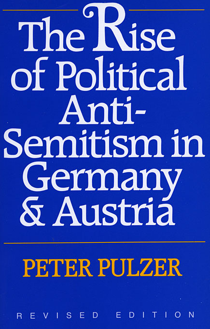 Cover: The Rise of Political Anti-Semitism in Germany and Austria: Revised Edition, from Harvard University Press