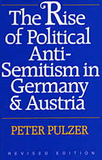 Cover: The Rise of Political Anti-Semitism in Germany and Austria: Revised Edition