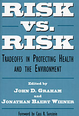 Cover: Risk vs. Risk: Tradeoffs in Protecting Health and the Environment