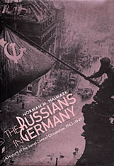 Cover: The Russians in Germany: A History of the Soviet Zone of Occupation, 1945-1949
