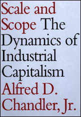 Cover: Scale and Scope: The Dynamics of Industrial Capitalism