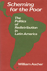 Cover: Scheming for the Poor: The Politics of Redistribution in Latin America