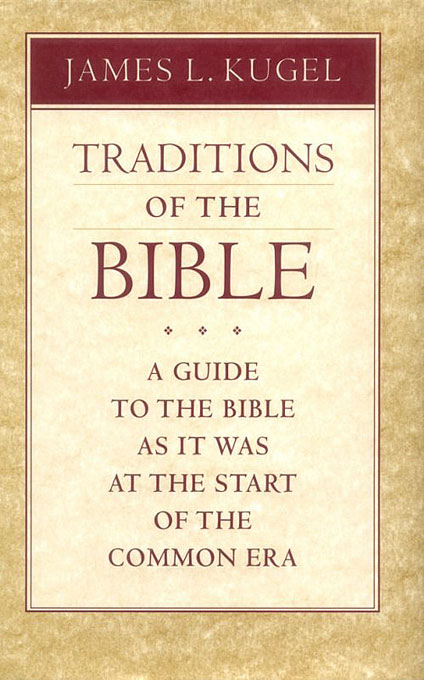 Cover: Traditions of the Bible: A Guide to the Bible As It Was at the Start of the Common Era, from Harvard University Press