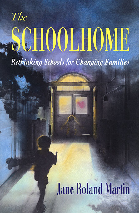 Cover: The Schoolhome: Rethinking Schools for Changing Families, from Harvard University Press