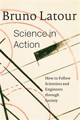 Cover: Science in Action: How to Follow Scientists and Engineers through Society
