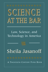 Cover: Science at the Bar: Law, Science, and Technology in America