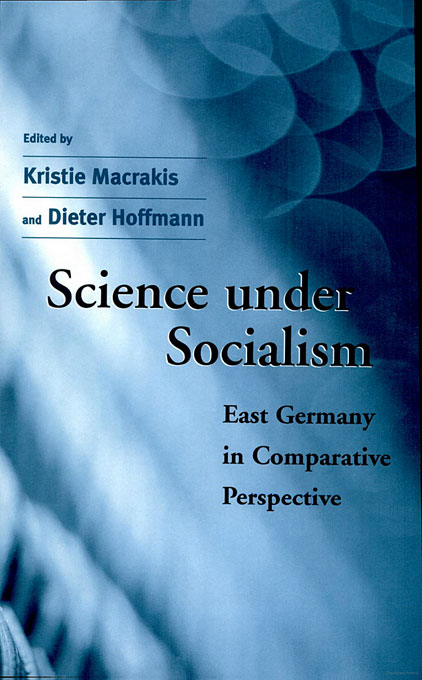 Cover: Science under Socialism: East Germany in Comparative Perspective, from Harvard University Press
