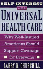 Cover: Self-Interest and Universal Health Care: Why Well-Insured Americans Should Support Coverage for Everyone