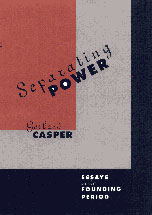 Cover: Separating Power: Essays on the Founding Period