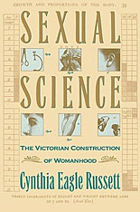 Cover: Sexual Science: The Victorian Constuction of Womanhood