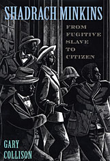 Cover: Shadrach Minkins: From Fugitive Slave to Citizen