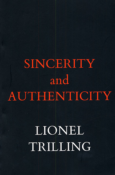 Cover: Sincerity and Authenticity, from Harvard University Press